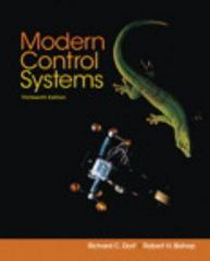 Modern Control Systems 13th Edition 9780134407623 0134407628