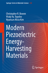 Modern Piezoelectric Energy-Harvesting Materials 1st Edition 9783319291437 3319291432