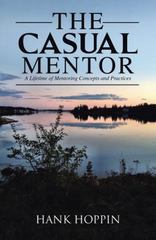 The Casual Mentor 1st Edition 9781491784600 1491784601