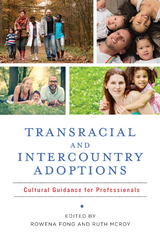 Transracial and Intercountry Adoptions 1st Edition 9780231540827 0231540825