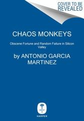 Chaos Monkeys 1st Edition 9780062458193 0062458191
