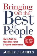 Bringing Out the Best in People: How to Apply the Astonishing Power of Positive Reinforcement, Third Edition 3rd Edition 9781259644917 125964491X