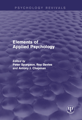 Elements of Applied Psychology 1st Edition 9781317312109 1317312104