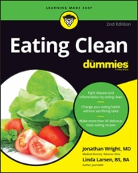 Eating Clean For Dummies 2nd Edition 9781119272212 1119272211