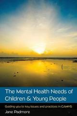The Mental Health Needs of Children & Young People 1st Edition 9780335263905 0335263909