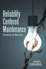 Reliability Centered Maintenance 1st Edition 9781483442112 148344211X