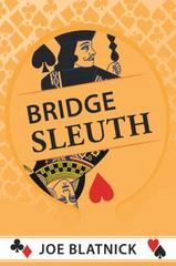Bridge Sleuth 1st Edition 9781504955911 1504955919