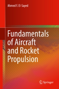 Fundamentals of Aircraft and Rocket Propulsion 1st Edition 9781447167969 1447167961