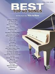 Best Top 40 Songs, '90s to Now 1st Edition 9781470627164 1470627167