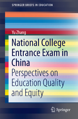 National College Entrance Exam in China 1st Edition 9789811005107 9811005109