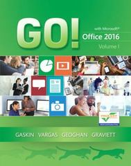 GO! with Office 2016 Volume 1 1st Edition 9780134320779 0134320778