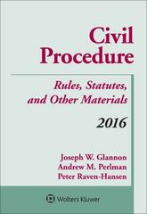 Civil Procedure: Rules Statutes and Other Materials 2016 Supplement 1st Edition 9781454875338 145487533X