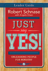 Just Say Yes! Leader Guide 1st Edition 9781501825279 1501825275