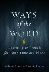 Ways of the Word 1st Edition 9780800699222 080069922X