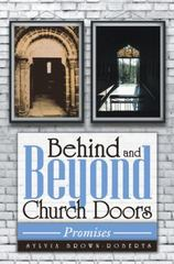 Behind and Beyond Church Doors 1st Edition 9781491783382 1491783389