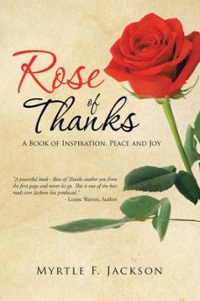 Rose of Thanks 1st Edition 9781491786512 1491786515