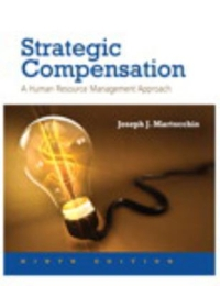 Strategic Compensation 9th Edition 9780134304212 0134304217