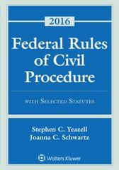 Federal Rules of Civil Procedure with Selected Statutes, Cases, and Other Materials 2016 Supplement 1st Edition 9781454875628 1454875623