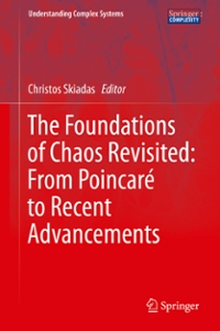 The Foundations of Chaos Revisited: From Poincar to Recent Advancements 1st Edition 9783319297019 3319297015