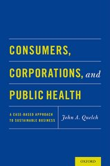Consumers, Corporations, and Public Health 1st Edition 9780190235130 0190235136
