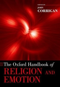 The Oxford Handbook of Religion and Emotion 1st Edition 9780190608583 0190608587