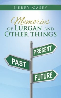Memories of Lurgan and Other Things 1st Edition 9781504936248 1504936248