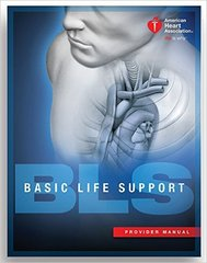 Basic Life Support (BLS) Provider Manual 2nd Edition 9781616694074 1616694076
