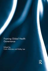 Framing Global Health Governance 1st Edition 9781317658276 1317658272