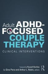 Adult ADHD-Focused Couple Therapy 1st Edition 9781135087876 1135087873