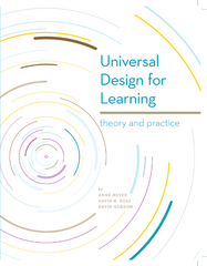 Universal Design for Learning: Theory and Practice 1st Edition 9781930583542 1930583540