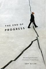 The End of Progress 1st Edition 9780231540636 0231540639