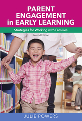 Parent Engagement in Early Learning 1st Edition 9781605544397 1605544396