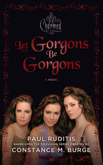 Charmed: Let Gorgons Be Gorgons 1st Edition 9781443448772 144344877X