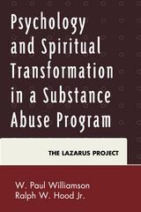 Psychology and Spiritual Transformation in a Substance Abuse Program 1st Edition 9780739193082 0739193082