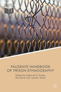 The Palgrave Handbook of Prison Ethnography 1st Edition 9781137403889 1137403888