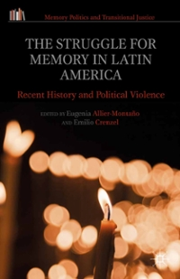 The Struggle for Memory in Latin America 1st Edition 9781137527349 113752734X