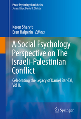 A Social Psychology Perspective on The Israeli-Palestinian Conflict 1st Edition 9783319248417 3319248413