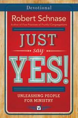 Just Say Yes! Devotional 1st Edition 9781501825798 1501825798