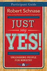 Just Say Yes! Participant Guide and Devotions 1st Edition 9781501825286 1501825283