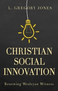 Christian Social Innovation 1st Edition 9781501825774 1501825771