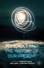Foucault and the History of Our Present 1st Edition 9781137385925 1137385928