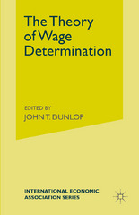 The Theory of Wage Determination 1st Edition 9781349152056 1349152056