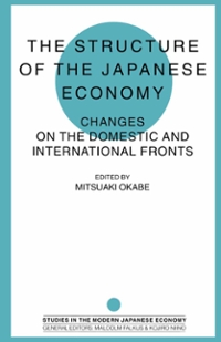 The Structure of the Japanese Economy 1st Edition 9781349237210 1349237213