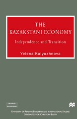The Kazakstan Economy 1st Edition 9781349144303 1349144304
