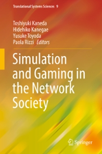 Simulation and Gaming in the Network Society 1st Edition 9789811005756 9811005753