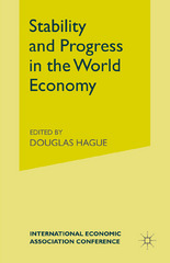 Stability and Progress in the World Economy 1st Edition 9781349084463 1349084468