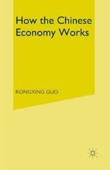 How the Chinese Economy Works 1st Edition 9781349271184 1349271187