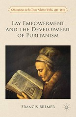 Lay Empowerment and the Development of Puritanism 1st Edition 9781137352897 1137352892