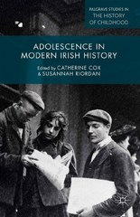 Adolescence in Modern Irish History 1st Edition 9780230374911 0230374913