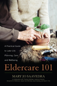 Eldercare 101 1st Edition 9781442265479 1442265477